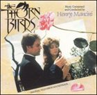 HENRY MANCINI The Thorn Birds [Original TV Soundtrack] album cover